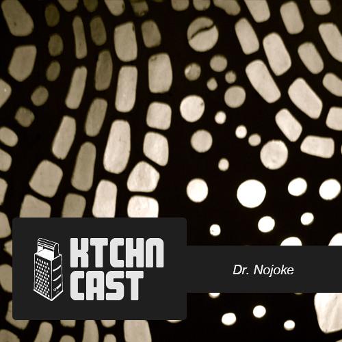 KTCHN CAST - Dr. Nojoke