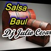 Salsa baul para no olvidar dj julio cesar