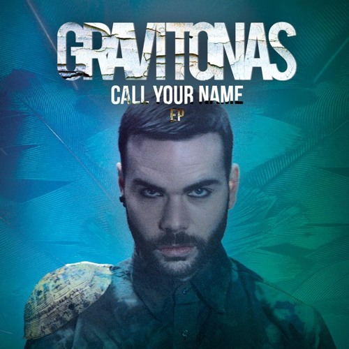 "GRAVITONAS ""Call Your Name"" (Mark Picchiotti Remix)"