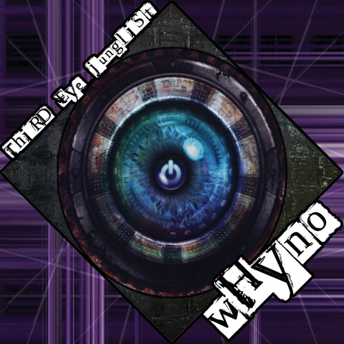 Whyno - 3rd Eye Junglist [Playlist and Download Available]