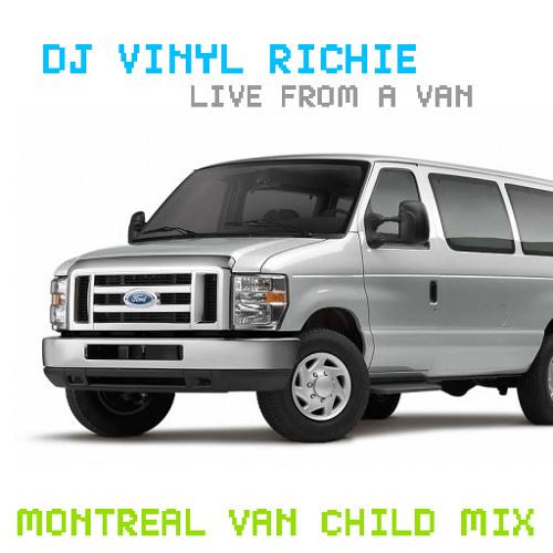 DJ Vinyl Richie: Live From a Van - Montreal Van Child Mix
