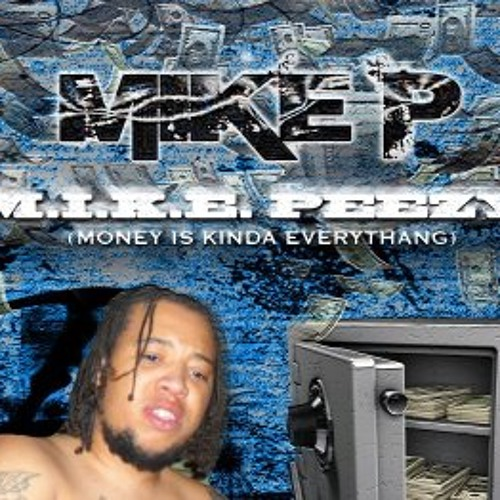 "Work.....new Mike P""12""....leak Off The M.I.K.E.PEEZY(moneyiskindaeverything) Mixtape..comen Soon #realmusic"