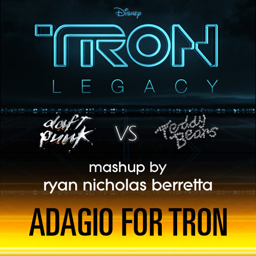 Daft Punk vs. Teddybears - Adagio for TRON (R.N.Berretta's Mashup) ** [ MUSIC VIDEO * Link Inside ]