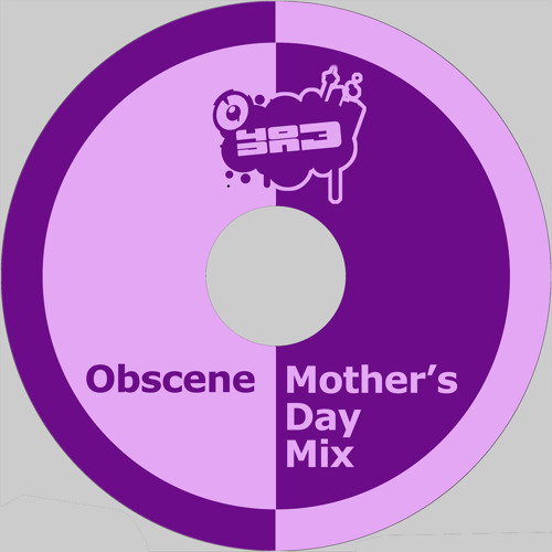 OBSCENE - 403DNB MIX SERIES -  MOTHERS DAY EDITION