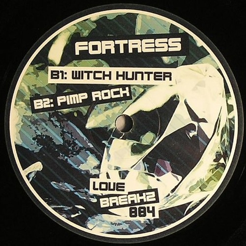 Fortress - Witch Hunter [Love Breakz 004 EP B1]