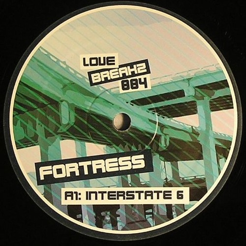 Fortress - Interstate [Love Breakz 004 EP A1]