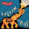 Toma Fetermix feat . Dj Tagada - J'D-Bark from BALKAN CIRCUS NEW ALBUM