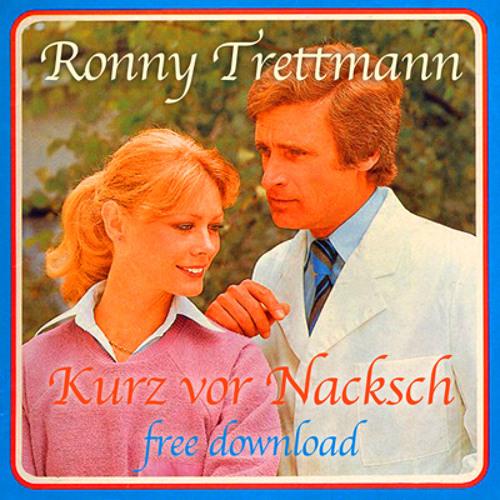 RONNY TRETTMANN - KURZ VOR NACKSCH