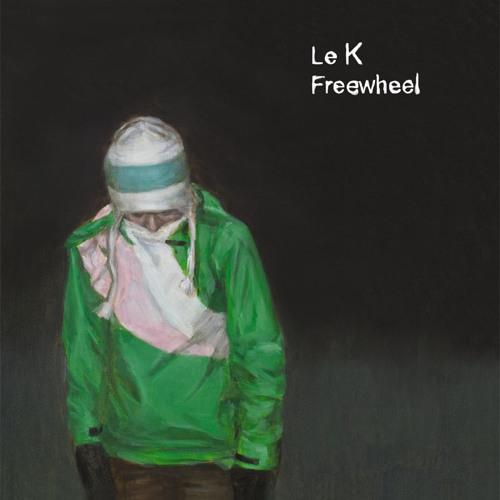Le K - freewheel - album - Karat snippets - 2XLP/CD/Digital