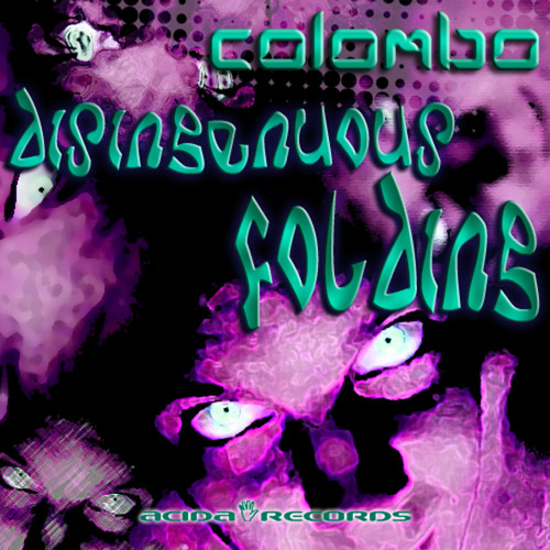 Colombo : Disingenuous(Acida Records) Release Date 13/05/2012