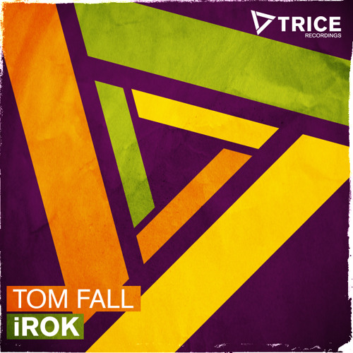 Tom Fall - iROK (Original Mix)