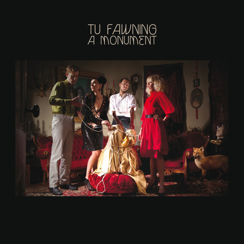 Tu Fawning - 'A Monument' Out Now!