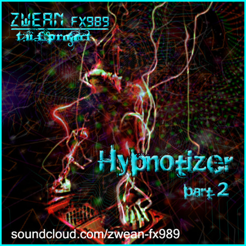 hypnotizer part2 ✇ [Original Mix] ²º¹² ◂ ZШΣΛИ Fχ➈➇➈ ▸ ☁ ¹ººFREE! ☛[READ:INFO/+unlimit:DL]