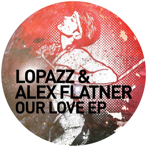 LOPAZZ & Alex Flatner - Just a Memory - Snippet