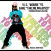 V I C Wobble Vs Bawz Take Me To A Disco Moombahton Bootleg Blend Mp3