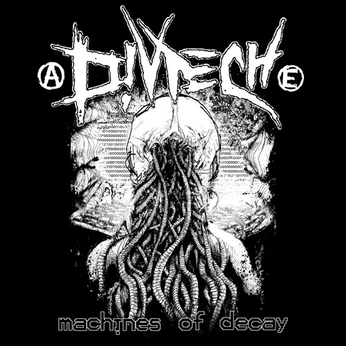 Divtech - Machines of Decay