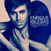 Enrique Iglesias - I Like How It Feels