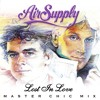 Air Supply Lost In Love (Master Chic Mix).mp3