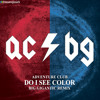 Do I See Color (Big Gigantic Remix)