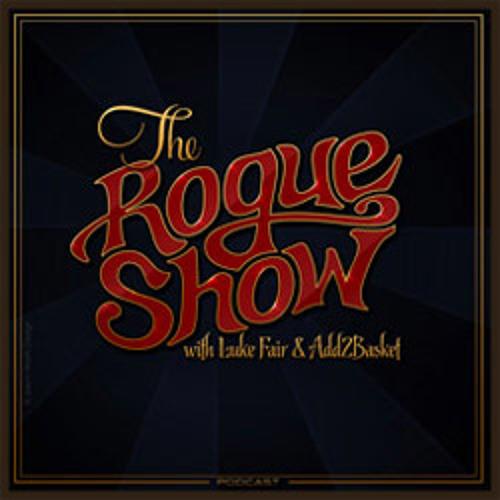 The Rogue Show w/ Luke Fair & Add2Basket