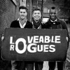 Loveable Rogues - Love Sick (Full)