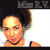 Miss R.V. - Y Can't We Try