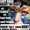 Lady Gaga vs R3HAB vs Fast Foot and Titanoz - Marry the fucking Night (DanTEs Mashup)