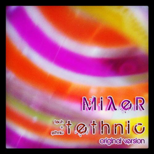 MilleR - Tethnic | FREE DOWNLOAD |