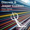 Discrete & Jeeper Cussion - Vice versa [OCEANUS RECORDS]
