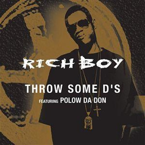 Rich Boy ft Polow Da Don - Throw Some D's (JWLS Bootleg) [DL Link in description]
