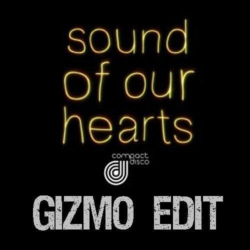 Compact Disco - Sound Of Our Hearts (rework)
