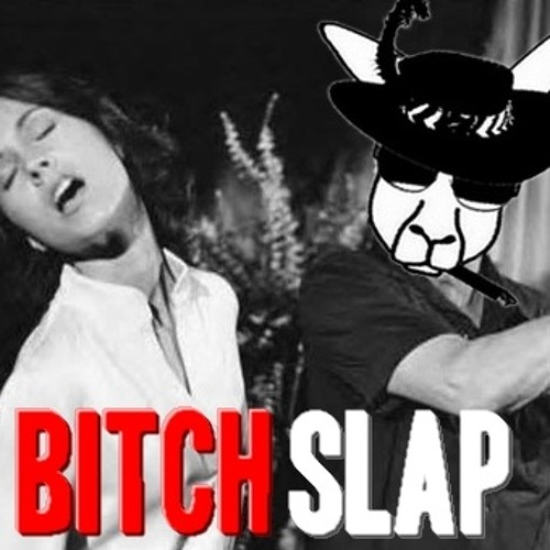 Bitch Slap Nation (FREE Download / with hook!)