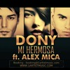 Dony feat. Alex Mica - Mi Hermosa mp3