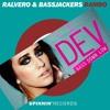 Ralvero & Bassjackers vs Dev - Rambo Down Low
