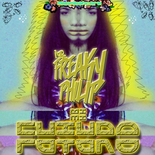 Freaky Philip - Mi Futuro (Moombahcore Mix)
