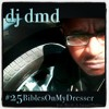 DJ DMD - #25BiblesOnMyDresser (feat. Bizzle & Jarrod Phillips)