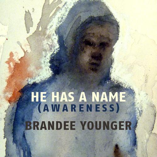 He Has a Name (Awareness)