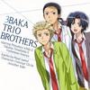 Don't Cry by Three Idiots (Ichiki Mitsuhiro,Terashima Takuma and Hosoya Yoshimasa)