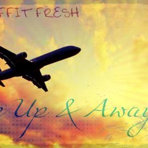 Up Up & Away(prod. by @Venjenc3)