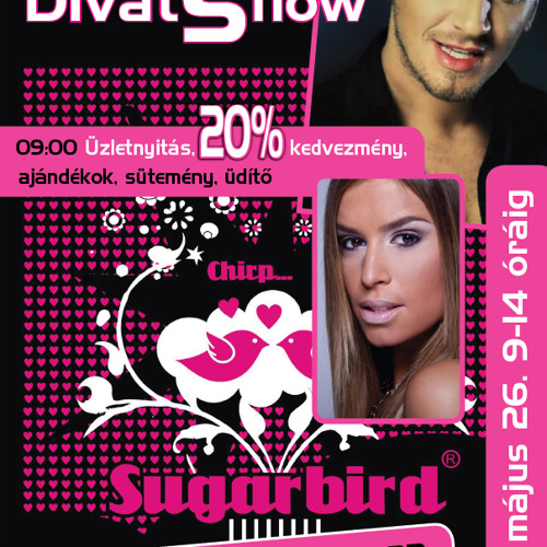 Sugarbird DivatShow rádió reklám 2012.05.26. [www.djhlasznyik.hu]