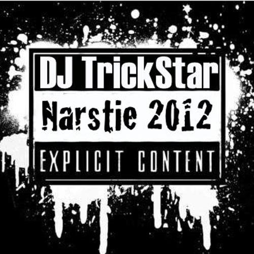 Narstie 2012 - DJ TrickStar