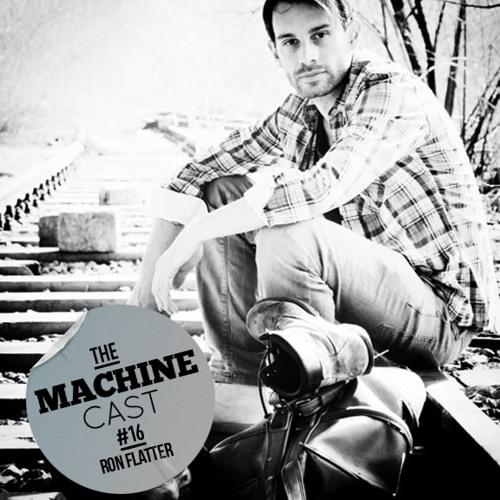 Ron Flatter - The Machine Cast (Soundcloud)