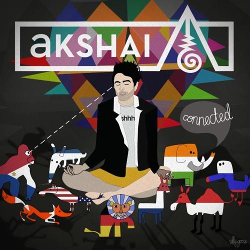 Akshai - Connected - 11 Anoni (with DJ Yahel & Omer)