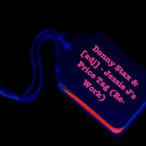 Jessie J's Price Tag (Re-Work) by Donny Stax & [adj]