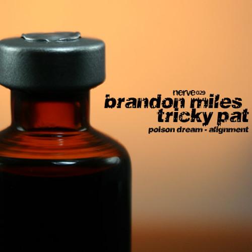 Brandon Miles & Tricky Pat - Alignment