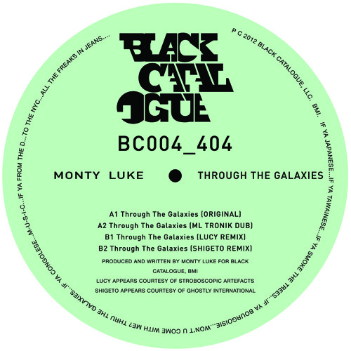"Monty Luke ""Through The Galaxies"" (Lucy Remix) [Black Catalogue 004]"