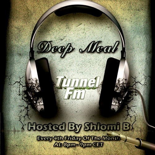 Deep Meal Show 001 Tunnel Fm