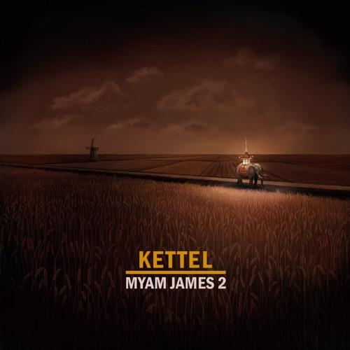 Kettel - Myam James 1