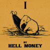 Free Download Hell Money - Hell Money I - 04 Peter Bellamy Mp3