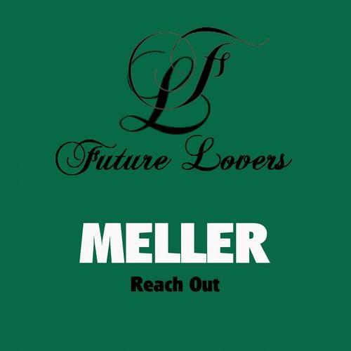 Meller - Reach Out